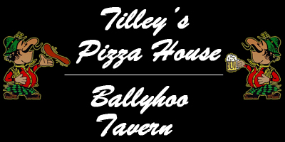 Tilley's Pizza House | Ballyhoo Tavern -